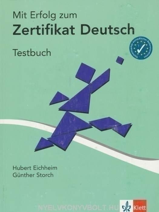 Mit Erfolg zum Zertifikat Deutsch Testbuch