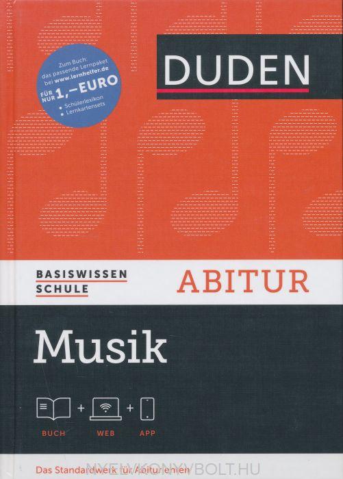 Duden Basiswissen Schule Abitur Musik - Buch+WEB+APP - Das Standardwerk für Abiturinten 3. Auflage