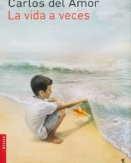 Carlos del Amor: La Vida a veces