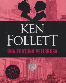 Ken Follett: Una fortuna peligrosa
