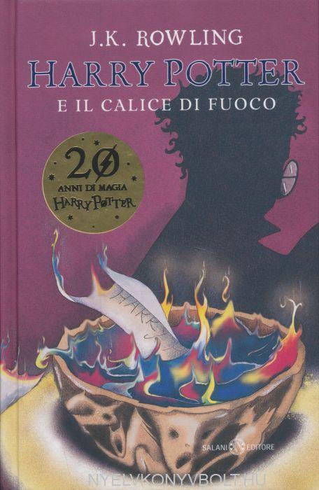 J.K. Rowling: Harry Potter e il Calice di Fuoco