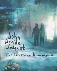 John Ajvide Lindqvist: Lat den rätte komma in