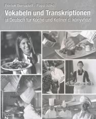 Vokabeln und Transkriptionen (A Deutsch für Köche und Kellner című könyvhöz)