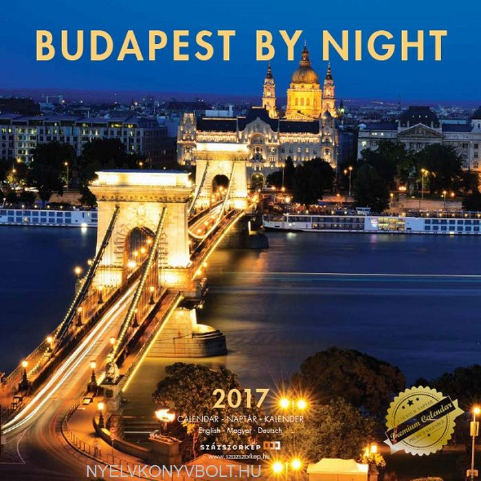 Budapest by night falinaptár 2017 (30x30)