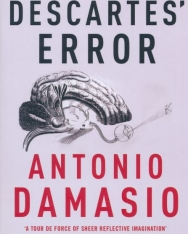 Antonio Damasio: Descartes' Error - Emotion, Reason and the Human Brain
