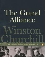 Winston Churchill: The Grand Alliance - The Second World War volume III