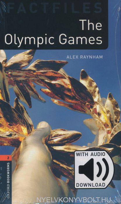 The Olympic Games with Audio Download - Oxford Bookworms Library Factfiles stage 2
