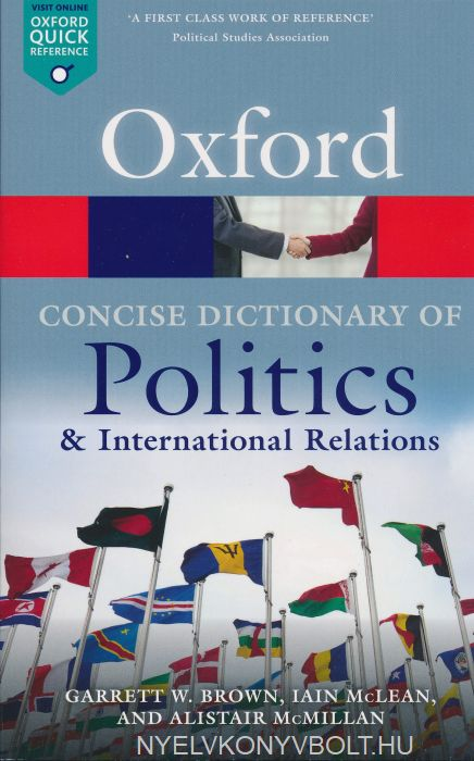 The Concise Dictionary of Politics and International Relations