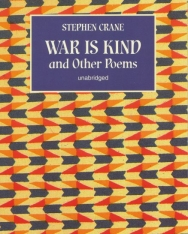Stephen Crane: War is Kind and Other Poems
