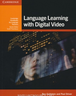 Language Learning with Digital Video - Cambridge Handbooks for Language Teachers