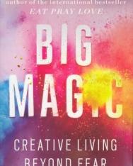 Elizabeth Gilbert: Big Magic