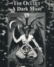 Gary Lachman: Dedalus Book of the Occult: A Dark Muse