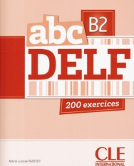 abc DELF 200 exercices niveau B2 avec CD-MP3 audio