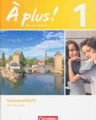 Á plus! - Nouvelle édition - Französisch für Gymnasien, Grammatikheft mit Übungen