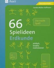 66 Spielideen Erdkunde - einfach, kreativ, motivierend (5. bis 10. Klasse)