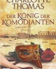 Charlotte Thomas: Der König Der Komödienten