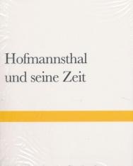 Hofmannsthal und seine Zeit: Eine Studie