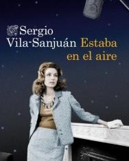 Sergio Vila-Sanjuán Robert: Estaba en el aire