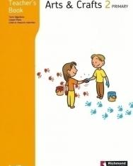 Arts & Crafts 2 Teacher's Book