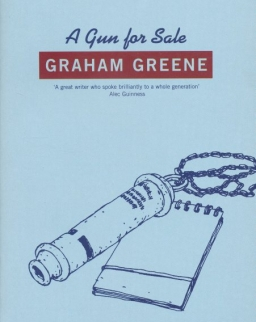 Graham Greene: A Gun for Sale