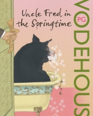 P. G. Wodehouse: Uncle Fred in the Springtime