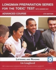 Longman Preparation Series for the TOEIC Test Advanced Course Listening and Reading with Answer Key, MP3 CD & Online Access Code 5th Edition