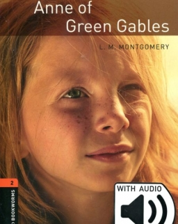 Anne of Green Gables - Oxford Bookworms Library Level 2 with Audio Download