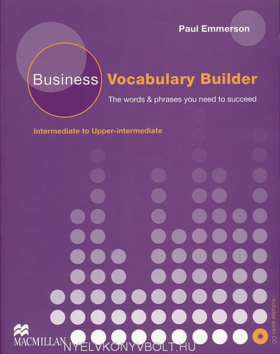 Business Vocabulary Builder Intermediate to Upper Intermediate with Key and Audio CD