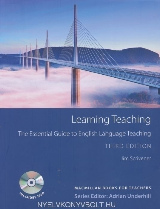 Jim Scrivener: Learning Teaching - The Essential Guide to English Language Teaching with DVD