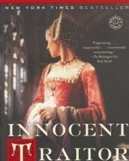 Alison Weir: Innocent Traitor