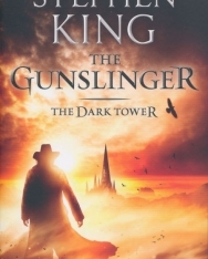 Stephen King: The Gunslinger The Dark Tower Bk. I.