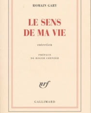 Romain Gary: Le sens de ma vie: Entretien