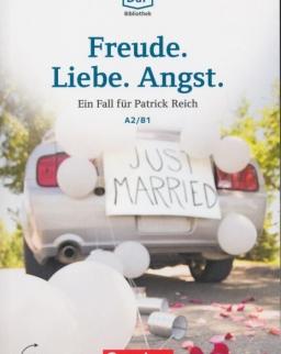 Freude. Liebe. Angst. Ein Fall für Patrick Reich - Die DAF Bibliothek A2/B1 Audios online