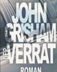John Grisham: Der Verrat