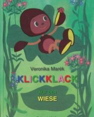 Marék Veronika: Klickklack auf der Wiese (Kippkopp a fűben német nyelven)