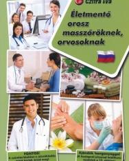 Életmentő orosz masszőröknek, orvosoknak - Letölthető hanganyaggal
