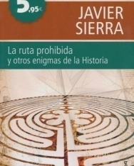 Javier Sierra: La ruta prohibida y otros enigmas de la Historia