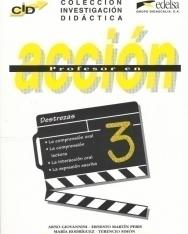 Profesor en acción 3 - Destrezas - Colección Investigación Didáctica