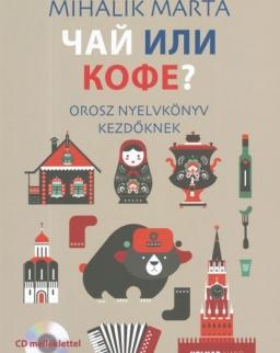Csáj Ili Kofe - Orosz Nyelvkönyv Kezdőknek Audio CD melléklettel