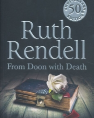 Ruth Rendell: From Doon With Death: A Wexford Case - 50th Anniversary