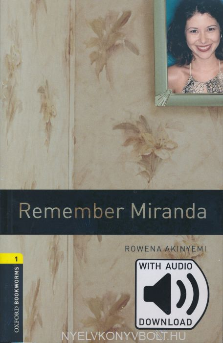Remember Miranda with Audio Download - Oxford Bookworms Library Level 1