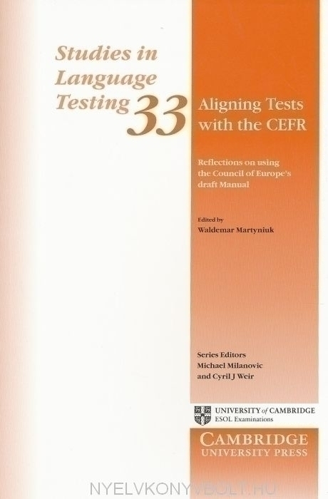Aligning Tests with the CEFR