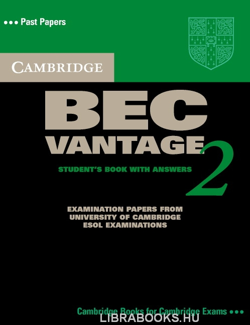 Cambridge BEC Vantage 2 Official Examination Past Papers Student's Book with Answers