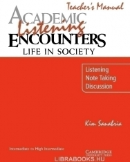 Academic Listening Encounters: Life in Society Teacher's Manual: Listening, Note Taking, and Discuss