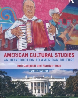 American Cultural Studies: An Introduction to American Culture 4th Edition