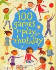 100 Games to Play on Holiday (Usborne Activity Cards)