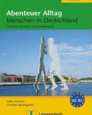Abenteuer Alltag Menschen in Deutschland