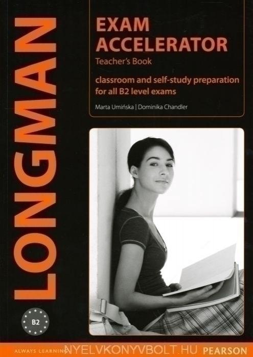 Longman Exam Accelerator Teacher's Book