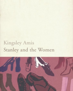 Kingsley Amis: Stanley and the Women