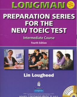 Longman Preparation Series for the New TOEIC Test Intermediate Course with Key and Audio CD 4th Ed.